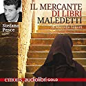 Il mercante di libri maledetti Audiobook by Marcello Simoni Narrated by Stefano Pesce