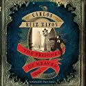 The Prisoner of Heaven: A Novel Audiobook by Carlos Ruiz Zafon Narrated by Peter Kenny