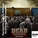 Dead: Reborn, Volume 7 Audiobook by TW Brown Narrated by Andrew McFerrin