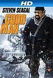A Good Man (AIV)