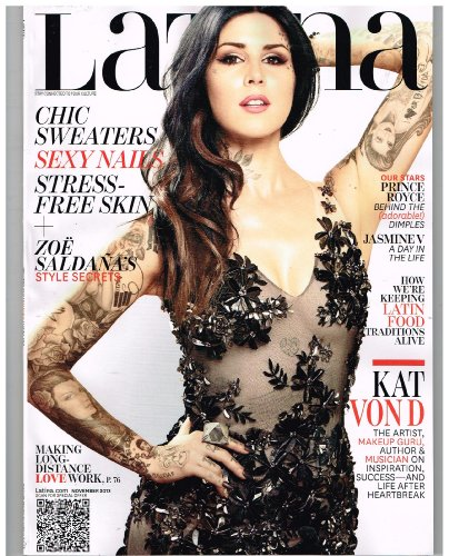 Latina Magazine (Nov 2013) Kat Von D The Artist, Makeup Guru, Author & Musician