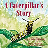 img - for A Caterpillar's Story book / textbook / text book