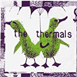 THE THERMALS NO CULTURE ICONS