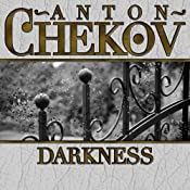 Darkness | [Anton Chekhov]