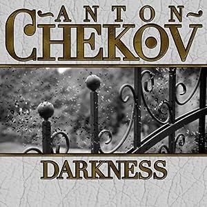 Darkness | [Anton Chekhov]
