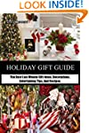 Holiday Gift Guide: The Best Last Min...