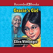 Gracie's Girl (       UNABRIDGED) by Ellen Wittlinger Narrated by Stina Nielsen