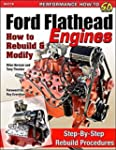 Ford Flathead Engines: How to Rebuild...