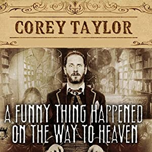 A Funny Thing Happened on the Way to Heaven Audiobook