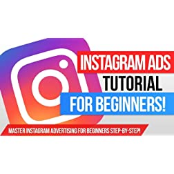 How To Master Instagram Ads for Beginners