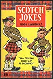 Scotch Jokes: 1000 Laughs!