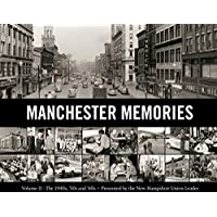 Manchester Memories Vol. II: The 1940's, 50's and 60's
