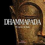 Dhammapada | Gautama Buddha