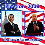 John McCain Concedes, Barack Obama Accepts (11/04/08) | Barack Obama,John McCain