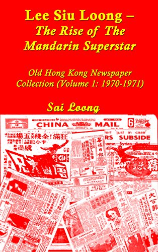 bruce-lee-lee-siu-loong-the-rise-of-the-mandarin-superstar-old-hong-kong-newspaper-collection-volume