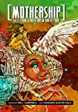 img - for Mothership: Tales from Afrofuturism and Beyond book / textbook / text book