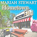 Hometown Girl: Chesapeake Diaries Series #4 (       UNABRIDGED) by Mariah Stewart Narrated by Xe Sands