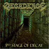3rd Stage of Decay by Decadence (2007-06-27)