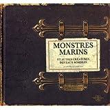 Monstres marins et autres créatures des eaux sombres