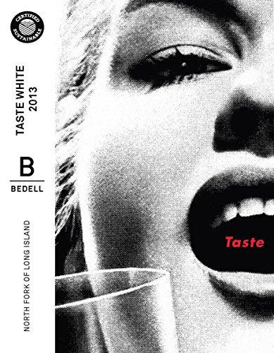 2013 Bedell Taste White 750 Ml