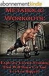 Metabolic Workouts: Explosive Circuit...
