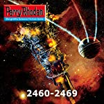 Perry Rhodan 2460-2469 (Perry Rhodan Negasphäre 7) | Horst Hoffman,Leo Lukas,Uwe Anton,Arndt Ellmer,Hubert Haensel,Michael Marcus Thurner