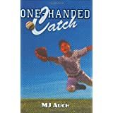 One-Handed Catch ~ Mary Jane Auch