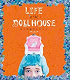 LIFE in the DOLL HOUSE ���l�`�V�т̃X�X��