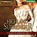 Highland Surrender (       UNABRIDGED) by Tracy Brogan Narrated by Sarah Coomes