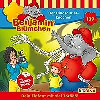 Der Dinosaurierknochen (Benjamin Blümchen 139) Hörbuch