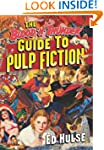 The Blood 'n' Thunder Guide to Pulp F...