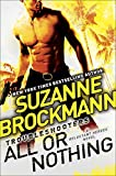 All or Nothing: Reluctant Heroes (Troubleshooters)