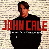 Words for the Dying by John Cale (0100-01-01)