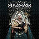 Dragon Age: The Masked Empire: Dragon Age, Book 4 Audiobook by Patrick Weekes Narrated by Gildart Jackson
