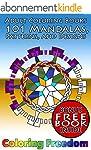 Adult Coloring Book: 101 Mandalas, Pa...