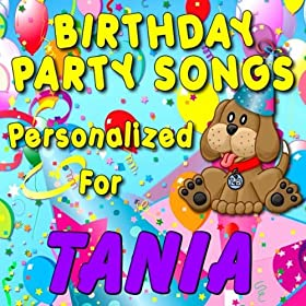 Amazon.com: Happy Birthday to Tania (Taniah, Tanyah, Taunia, Tonia