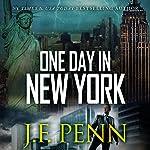 One Day in New York: An ARKANE Thriller, Book 7   J. F. Penn