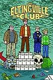 Eltingville Club #2 (Of 2)