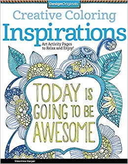 Creative Coloring Inspirations Art Activity Pages To Relax And Enjoy Design Originals