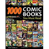 1,000 Comic Books You Must Readby Tony Isabella