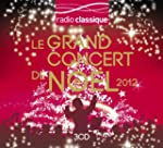 Le Grand concert de No�l de Radio Cla...