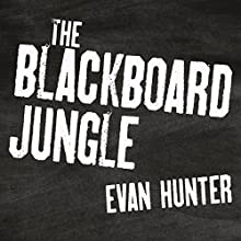 The Blackboard Jungle Audiobook by Evan Hunter Narrated by James Patrick Cronin