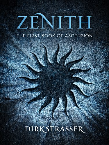 Zenith: The First Book Of Ascension  by Dirk Strasser ebook deal