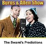 The Swami's Prediction: Burns & Allen | George Burns,Gracie Allen