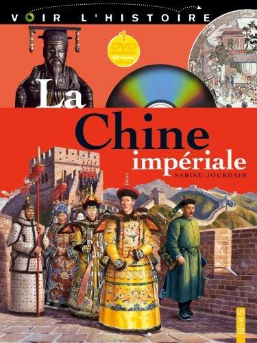 La Chine impériale : L'Ame du dragon