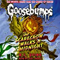 Classic Goosebumps: The Scarecrow Walks at Midnight Audiobook by R. L. Stine Narrated by Lexy Fridell
