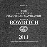 THE AMERICAN PRACTICAL NAVIGATOR. (Sailing Directions)