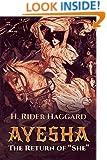 """Ayesha: The Return of """"She"""""""