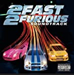 2 Fast 2 Furious (Soundtrack) [Explicit]