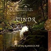Tindr: Book Five of The Circle of Ceridwen Saga | Octavia Randolph
